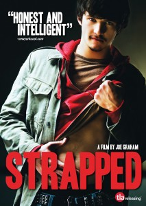 """""""Strapped"""